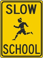 Slow School Warning Sign
